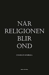 : När religionen blir ond