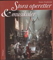 : Stora operetter & musikaler