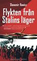 : Flykten från Stalins läger