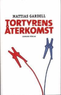 : Tortyrens återkomst