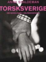 : Torsksverige - om sexslaveri i välfärdsstaten
