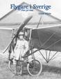 : Flygare i Sverige, före jet-eran