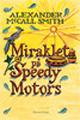 : Miraklet på Speedy Motors