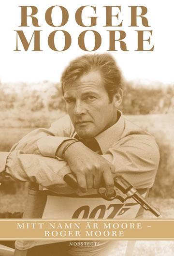 : Mitt namn är Moore - Roger Moore