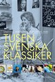 : Tusen svenska klassiker