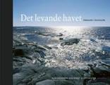 : Det levande havet, Tärnskär i Östersjön