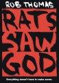 : Rats Saw God
