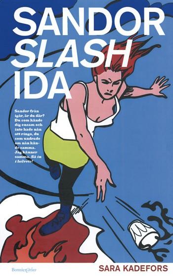 : Sandor slash Ida