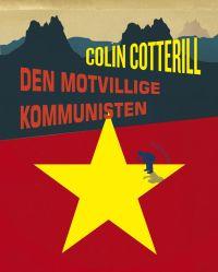 : Den motvillige kommunisten