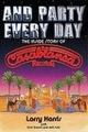 : And party every day – The inside story of Casablanca Records