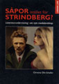 : Spor istllet fr Strindberg?