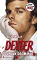 : Dexter – Dunkla drömmar
