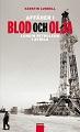 : Affärer i blod och olja