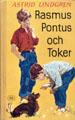 : Rasmus, Pontus och Toker