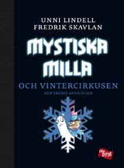 Unni Lindell, Mystiska Milla och vintercirkusen (omslag)