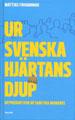 : Ur svenska hjärtans djup