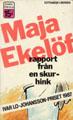 Maja Ekelöf, Rapport från en skurhink (omslag)