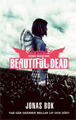: Beautiful Dead: Jonas bok