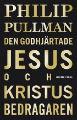 : Den godhjärtade Jesus och Kristus bedragaren
