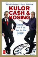 : Kulor, cash & kosing