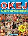 : Boken om OKEJ - 80-talets största poptidning