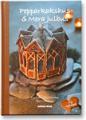 : Pepparkakshus och mera julbus 2