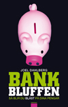 : Bankbluffen