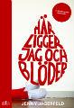 : Här ligger jag och blöder