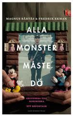 : Alla monster måste dö