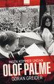: Ingen kommer undan Olof Palme