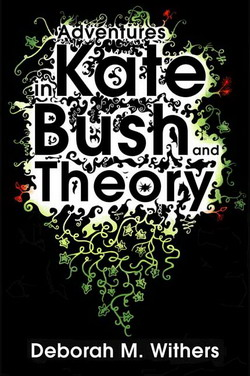 : Adventures in Kate Bush and theory