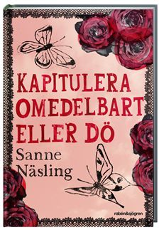 Kapitulera omedelbart eller d
