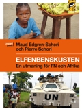 : Elfenbenskusten - en utmaning för FN och Afrika