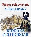 Philip Brooks, Frågor och svar om medeltidens riddare och borgar (omslag)