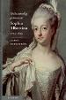 : Självständig prinsessa, Sophia Albertina 1753-1829