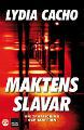 : Maktens slavar