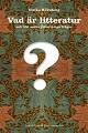 : Vad är litteratur? och 100 andra jätteviktiga frågor