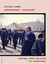 : Ambassaden i paradiset