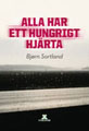 Bjørn Sortland, Alla har ett hungrigt hjärta (omslag)