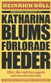 : Katharina Blums frlorade heder