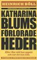 : Katharina Blums förlorade heder
