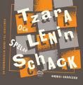 : Tzara och Lenin spelar schack