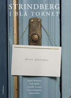 : Strindberg i Blå tornet