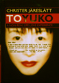 : Toyuko, a non real life experience