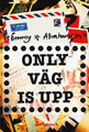: Only väg is upp