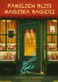 : Familjen Bliss magiska bageri