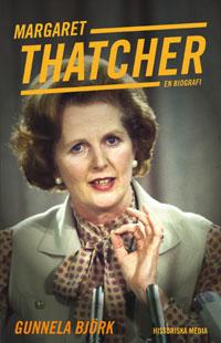 : Margaret Thatcher. En biografi