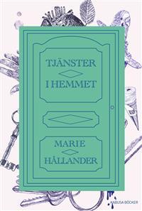 Marie Hållander, Tjänster i hemmet (omslag)