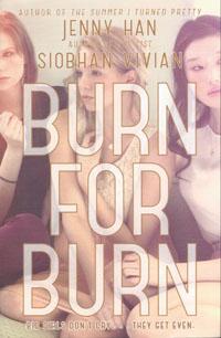 : Burn for burn
