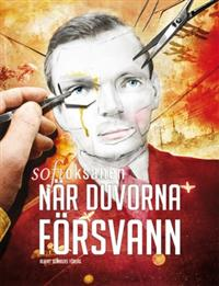 Sofi Oksanen: 'Nr duvorna frsvann'